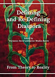 Defining and Re-Defining Diaspora: From Theory to Reality (At the Interface)