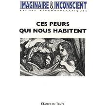 Imaginaire et Inconscient, N° 22, 2008 : Ces peurs qui nous habitent
