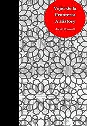 Vejer de la Frontera: a History