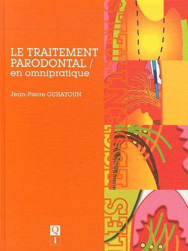 Le traitement parodontal en omnipratique