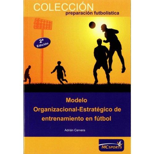 Modelo Organizacional - Estratégico de entrenamiento futbol