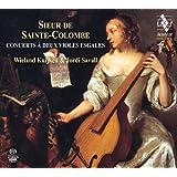 Sieur de Sainte-Colombe : Concerts à deux violes esgales