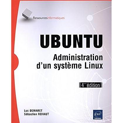 UBUNTU - Administration d'un système Linux (4ième édition)