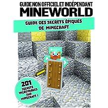 Minecraft : le guide de tous les secrets