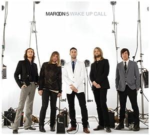 maroon 5 - Wake Up Call (CDS)
