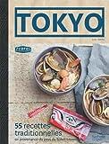 tokyo 55 recettes traditionnelles en provenance du pays du soleil levant de lo?c hanno 23 octobre 2013 reli?