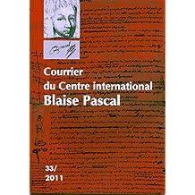 Courrier du Centre international Blaise Pascal, N° 33/2011 :