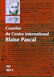 Courrier du Centre international Blaise Pascal, N° 33/2011 :