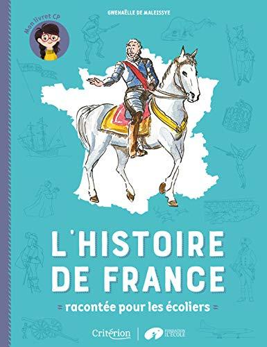 L'histoire de France racontée pour les écoliers - Mon livret CP