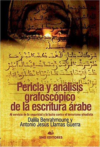 PERICIA Y ANÁLISIS GRAFOSCÓPICO DE LA ESCRITURA ÁRABE. por DALILA BENRAHMOUNE