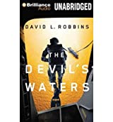 BY Robbins, David L ( Author ) [ THE DEVIL'S WATERS (USAF PARARESCUE THRILLER) - ] Nov-2012 [ Compact Disc ]