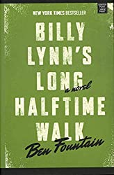 [(Billy Lynn's Long Halftime Walk)] [By (author) Ben Fountain] published on (October, 2012)