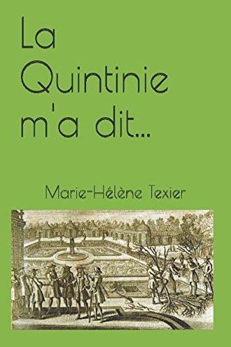 La Quintinie m'a dit... par Marie-Hélène Texier