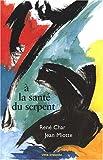 """Afficher """"À la santé du serpent"""""""