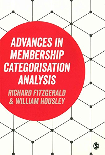[(Advances in Membership Categorisation Analysis)] [Edited by William Housley ] published on (May, 2015)