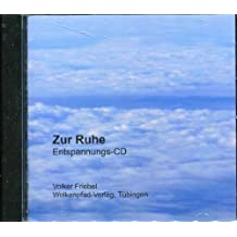 Zur Ruhe: Entspannungs-CD