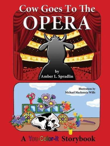 Cow Goes to the Opera