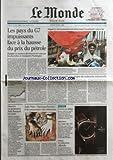 Telecharger Livres MONDE LE No 19048 du 22 04 2006 LES PAYS DU G7 IMPUISSANTS FACE A LA HAUSSE DU PRIX DU PETROLE ENERGIE LES MINISTRES DES FINANCES DES SEPT PAYS LES PLUS RICHES SE REUNISSENT A WASHINGTON NEPAL LE ROI GYANENDRA FAIT DESORMAIS L UNANIMITE CONTRE LUI M CHIRAC VA LANCER CINQ PROJETS DE RECHERCHE INDUSTRIELLE DISPARITION LE PROFESSEUR JEAN BERNARD EST MORT JUIFS NOIRS L INCOMPREHENSION ET LA CONCURRENCE DES MEMOIRES L OURS EN DEBAT AGRICULTURE LA CARTE DU VIN CA (PDF,EPUB,MOBI) gratuits en Francaise