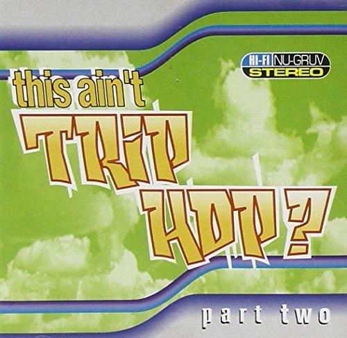 The Trip Hop Test Part Two