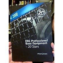 EBS Professional Bass Equipment : 20 Years