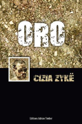 ORO: Les Aventures de Cizia ZYKE