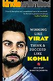Winning like Virat: Think & Succeed like Kohli