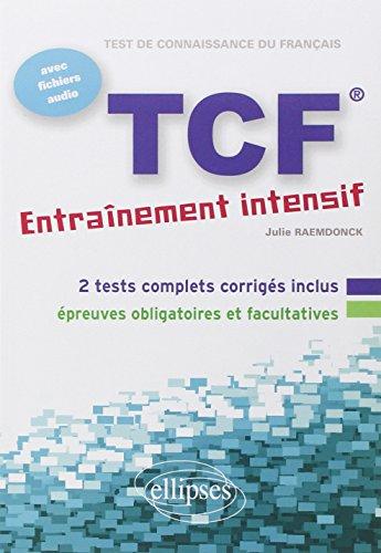 Tcf Entrainement Intensif avec Fichiers Audio