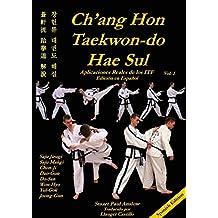 CH'ANG HON TAEKWON-DO HAE SUL: Aplicaciones Reales de los Patrones ITF