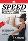 Speed Training for Fighting arts