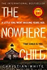 The Nowhere Child par White