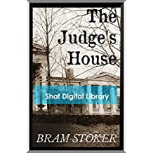 The Judge's House (Annotated) (English Edition)