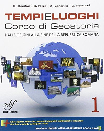 Tempi e luoghi. Con e-book. Con espansione online. Per le Scuole superiori: 1