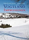 Vogtland Impressionen - Gerd-Rainer Riedel