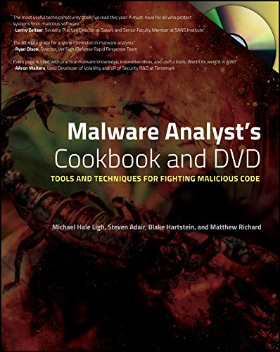 Malware Analyst's Cookbook and DVD: Tools and Techniques for Fighting Malicious Code por Michael Ligh
