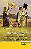 Eile mit Weile: Herkunft und Bedeutung der Sprichwörter (Reclam Taschenbuch)