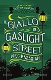 Il giallo di Gaslight Street (Le indagini dei detective di Gower St. Vol. 4)