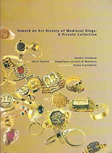 [(Towards an Art History of Medieval Rings)] [By (author) Sandra Hindman ] published on (February, 2008)