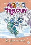 Mélowy - Le palais de Cristal (9)