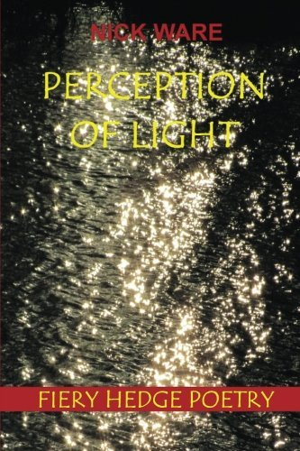 Perception of Light by Nick Ware (2014-11-01)