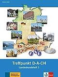 Berliner Platz 1 NEU: Deutsch im Alltag. Treffpunkt D-A-CH, Landeskundeheft (Berliner Platz NEU)