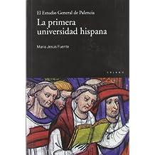 La Primera Universidad Hispana (Claves)
