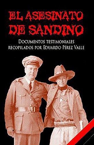 Descargar Libro El asesinato de Sandino: Documentos testimoniales de Eduardo Pérez Valle