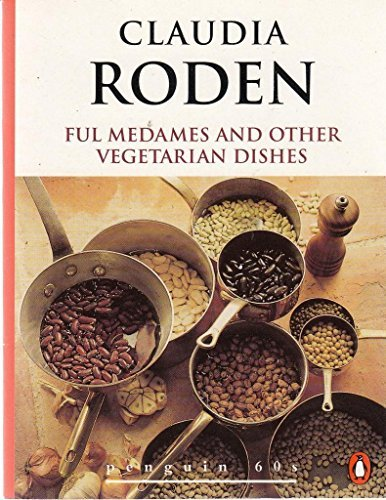 ful-medames-and-other-vegetarian-dishes-by-claudia-roden-1996-08-01