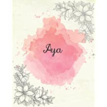 Aya: 8x10 Inches 110 Pages Pink Floral Cover Design Journal with Lettering Name, Journal Composition Notebook, Aya