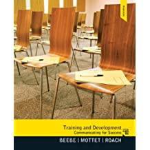 Training & Development: Communicating for Success (English Edition)