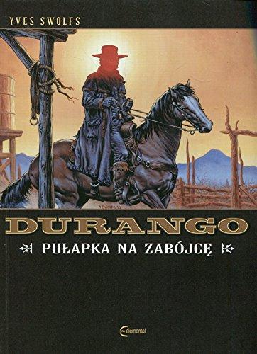 Durango 3 Pulapka na zabojce
