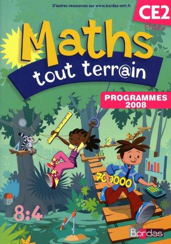 Maths tout terrain CE2, Cycle 3 : Programmes 2008 - Fichier de l'élève par XAVIER AMOUYAL, JACQUES BRUN, ALFRED ERRERA