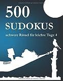 500 Sudokus schwere Rätsel für leichte Tage 4
