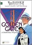 Largo Winch Vol.7: Golden Gate