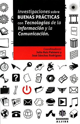 Investigaciones sobre buenas prácticas con Tecnologías de la Información y la Comunicación